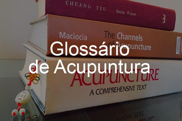 Glossário de acupuntura